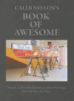 Caleb Neelon's Book of Awesome