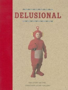 Delusional- The Story of Jonathan LeVine Gallery