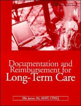 Documentation and Reimbursement for Long-Term Care