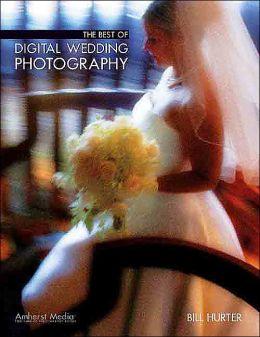 Best of Digital Wedding Photography