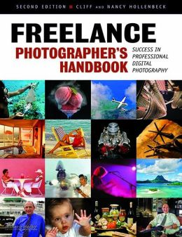 Freelance Photographer's Handbook: Success in Professional Digital Photography
