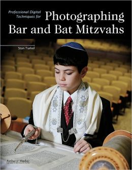 Professional Digital Techniques for Photographing Bar and Bat Mitzvahs