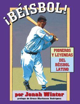 Beisbol: Pioneros y Leyendas del Beisbol Latino