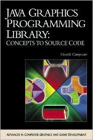 Java Graphics Programming Library: Concepts to Source Code