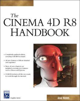Cinema 4D R8 Handbook