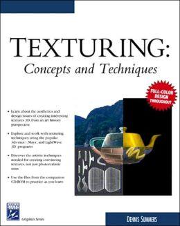 Texturing Concepts & Techniques