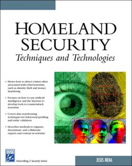 Homeland Security Techniques & Technologies