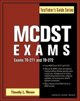 MCDST Exams (EXAMS 70-271/70-272)