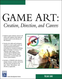 Game Art: Creation, Direction, and Careers