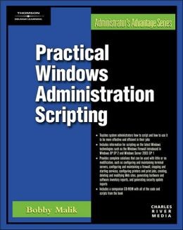 Practical Windows Administration Scripting