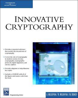 Innovative Cryptography