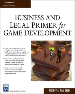 Business & Legal Primer for Game Development
