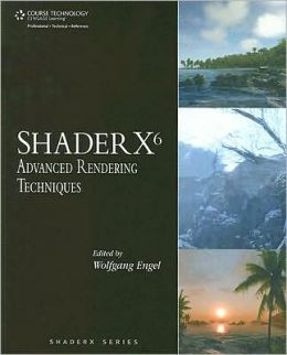 ShaderX6: Advanced Rendering Techniques
