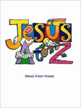 Jesus A to Z