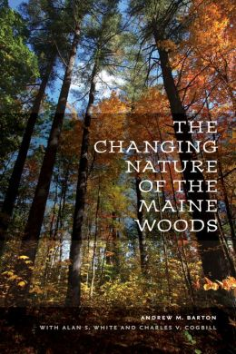 The Changing Nature of the Maine Woods