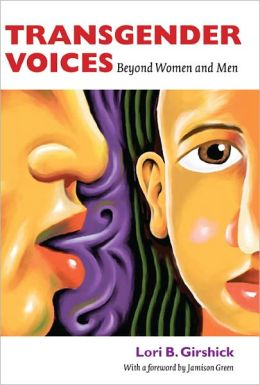 Transgender Voices: Beyond Women and Men