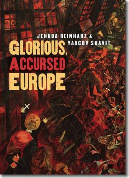 Glorious, Accursed Europe: An Essay on Jewish Ambivalence