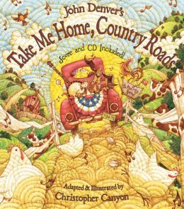 John Denver's Take Me Home, Country Roads: Score and CD (John Denver & Kids Book Series)