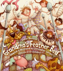 Grandma's Feather Bed (John Denver & Kids Book Series)
