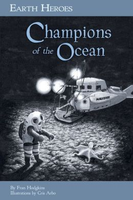 Earth Heroes, Champions of the Ocean