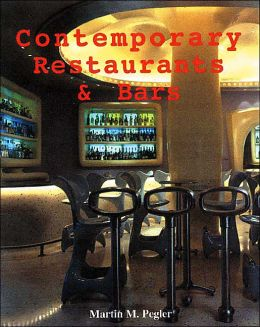 Contemporary Restaurants and Bars