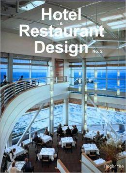 Hotel and Restaurant Design, NO. 2