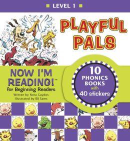Now I'm Reading!: Playful Pals - Level 1