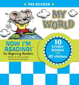 Now I'm Reading!: My World - Pre-Reader