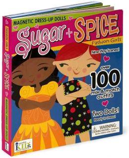 Sugar + Spice: Fashion Girls