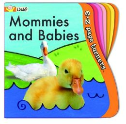 E-Z Page Turners: Mommies and Babies