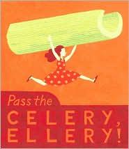 Pass the Celery, Ellery!
