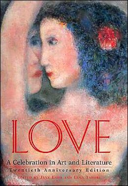Love: A Celebration in Art and Literature