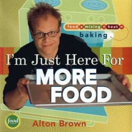 I'm Just Here for More Food