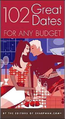 102 Great Dates for Any Budget