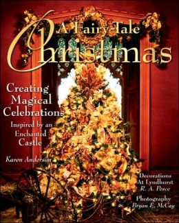 Fairy-Tale Christmas: Creating Magical Celebrations
