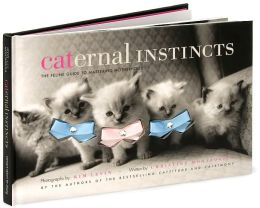 Caternal Instincts: The Feline Guide to Mastering Motherhood