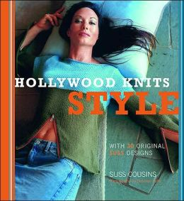 Hollywood Knits Style: With 30 Original Suss Designs
