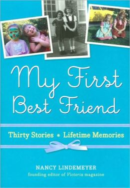 My First Best Friend: Thirty Stories, Lifetime Memories