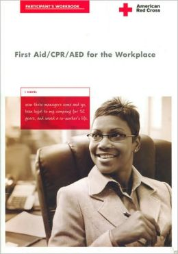 First Aid/CPR/AED for the Workplace Participant's Workbook, (pkg/10) Rev. 3/06