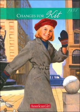 Changes for Kit: A Winter Story (American Girls Collection Series: Kit #6)