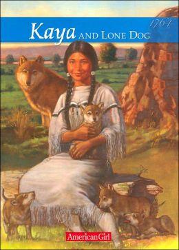 Kaya and Lone Dog: A Friendship Story (American Girls Collection Series: Kaya #4)