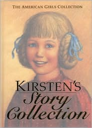 Kirsten's Story Collection (American Girl Collection Series: Kristen)