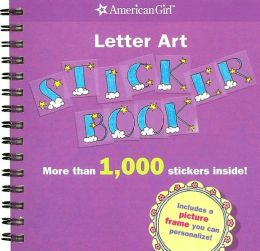 Letter Art Sticker Book (American Girl Library Series)