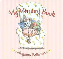 My Memory Book (Angelina Ballerina)