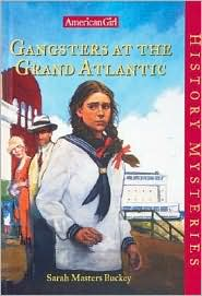 Gangsters at the Grand Atlantic (American Girl History Mysteries Series #20)