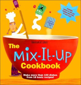 The Mix-it-up Cookbook (American Girl Library Series)