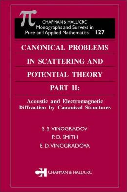 Canonical Problems in Scattering and Potential Theory Part II: Acoustic and Electromagnetic Diffraction by Canonical Str