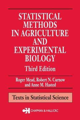 Statistical Methods in Agriculture and Experimental Biology,Third Edition