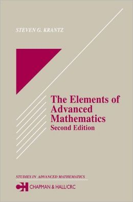 The Elements Of Advanced Mathematics, Second Edition