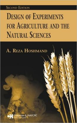 Design of Experiments for Agriculture and the Natural Sciences